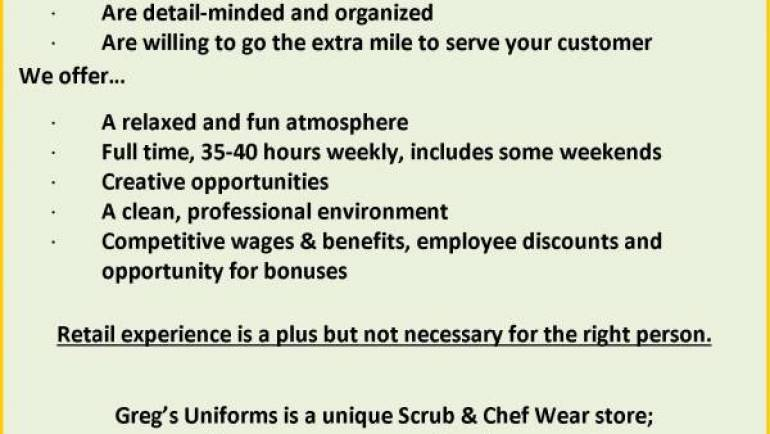 HELP WANTED at Greg's Uniforms