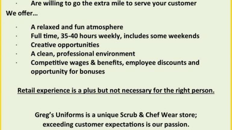 GREG'S UNIFORMS IS HIRING!